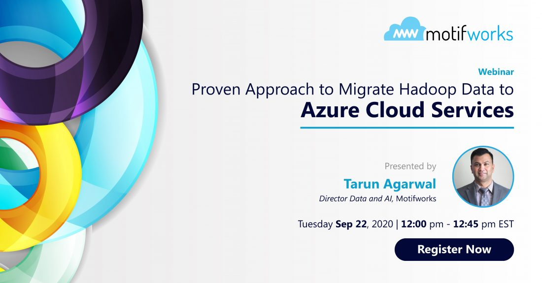 Webinar 4: Approaches and Challenges to Migrate Hadoop Data to Azure Cloud